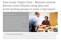 Case study: Urgent Care - Manaaki ohotata Service Level Alliance